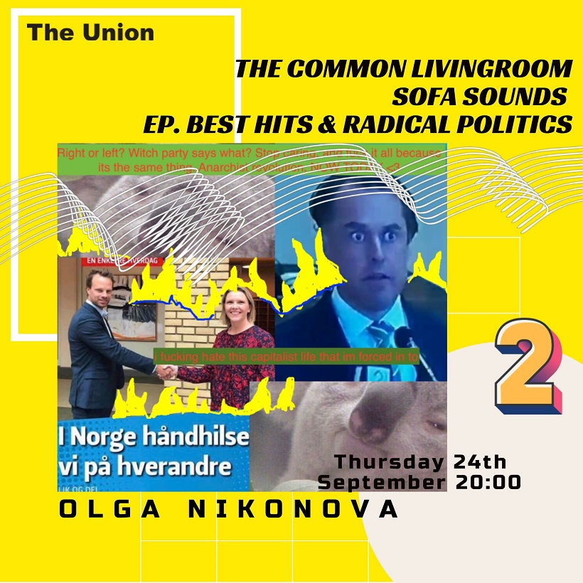 The Common LivingRoom: Ch. Sofa Sounds, Ep.2 Best Hits & Radical Politics w. Olga Nikonova