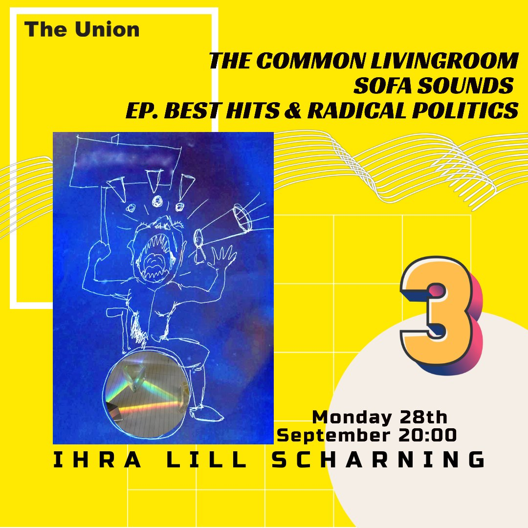 The Common LivingRoom: Ch. Sofa Sounds, Ep.3 Best Hits & Radical Politics w. Ihra Lill Scharning